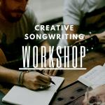 Creative Songwriting Workshop Basic
