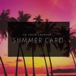 Summer Card 2019 - Gutschein für Gesangsunterricht