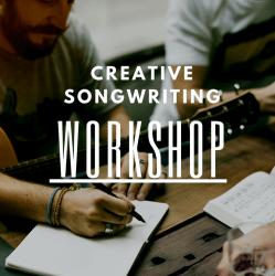 Creative Songwriting Basic Workshop 04. + 05.08.2018