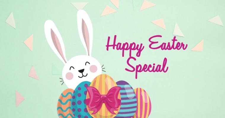 Happy Easter Special 2017 – Angebot gültig bis zum 13.04.17